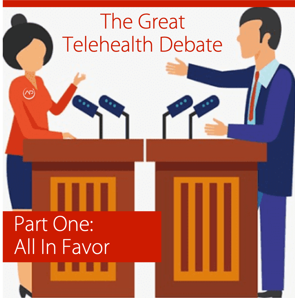 The Great Telehealth Debate